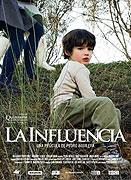 Influencia, La (2007)