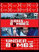 Sous les bombes (2007)