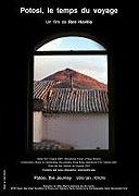 Potosi, le temps du voyage (2007)