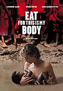 Mange, ceci est mon corps (2007)