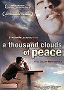 Tisíc oblaků pokrývají oblohu, lásko, nikdy nepřestaneš být nikdy láskou (2003)