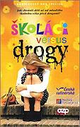 Školáci versus drogy (2001)