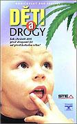 Děti a drogy (2001)