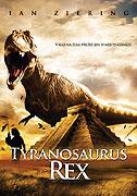 Tyranosaurus: Zhouba Aztéků (2007)