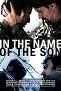 In the Name of the Son (2007)
