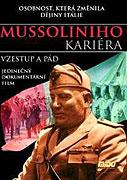Mussoliniho kariéra: Vzestup a pád (2002)