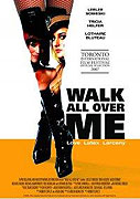 Walk All Over Me (2007)