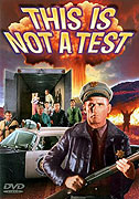 This Is Not a Test (1962)