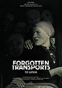 Zapomenuté transporty do Lotyšska (2007)