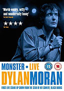 Dylan Moran: Monster (2004)