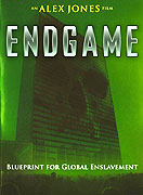 Endgame: Blueprint for Global Enslavement (2007)