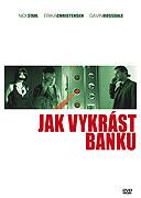 Jak vykrást banku (2007)