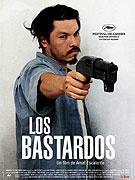 Bastardos, Los (2008)