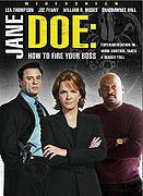 Jane Doeová: Jak vyhodit šéfa (2007)