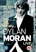 Dylan Moran: Like, Totally (2006)