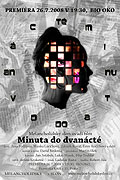 Minuta do dvanácté (2008)