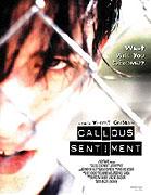 Callous Sentiment (2002)