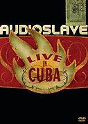 Audioslave: Live in Cuba (2005)