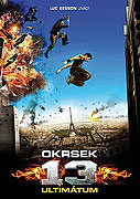 Okrsek 13: Ultimatum (2009)