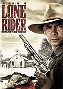 Návrat osamělého jezdce (2008)