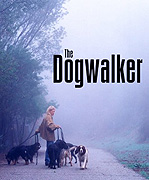 Dogwalker, The (2002)