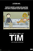Life & Times of Tim, The (2008)