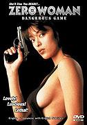 Zero Woman: Abunai yûgi (1998)