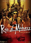 Rain of Madness (2008)