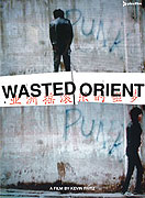 Wasted Orient (2006)