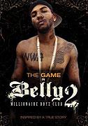 Belly 2: Millionaire Boyz Club (2008)
