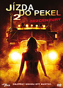Jízda do pekel 2 (2008)