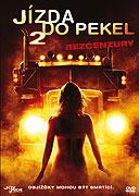 Jízda do pekel 2 (2008)