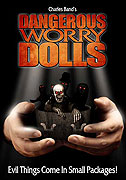 Dangerous Worry Dolls (2008)