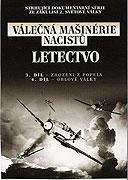 Válečná mašinerie nacistů (2007)