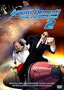 Agenti dementi 2 (2008)