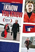 Vím, že víš (2008)