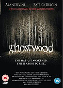 Ghostwood (2006)