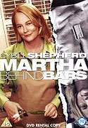 Martha Behind Bars (2005)