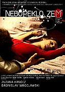 Nebe, peklo… zem (2009)