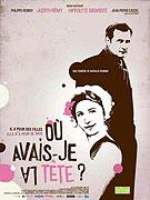 Où avais-je la tête (2007)