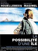 Possibilité d'une île, La (2008)