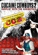 Cocaine Cowboys II: Hustlin' with the Godmother (2008)