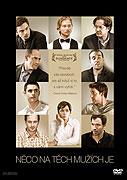 Něco na těch mužích je (2009)