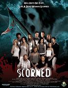 Scorned, The (2005)