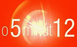 O päť minút 12 (2006)