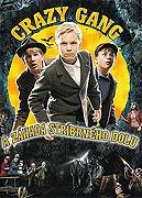 Crazy Gang a záhada stříbrného dolu (2007)