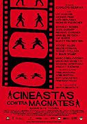 Filmaři proti magnátům (2005)