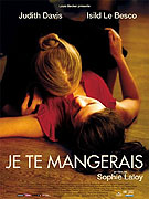 Je te mangerais (2009)