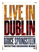 Bruce Springsteen with the Sessions Band: Live in Dublin (2007)