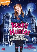 Roxy Hunter a záhada mrzutého ducha (2007)